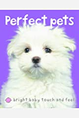 Bright Baby Perfect Pets (Bright Baby Touch and Feel) Kindle Edition