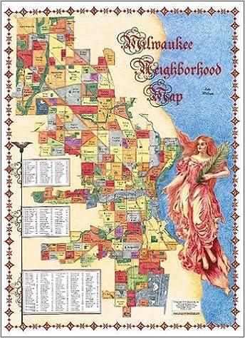 Milwaukee Neighborhood Map The Milwaukee Neighborhood Map: Inc. Big Stick: 9781929687077