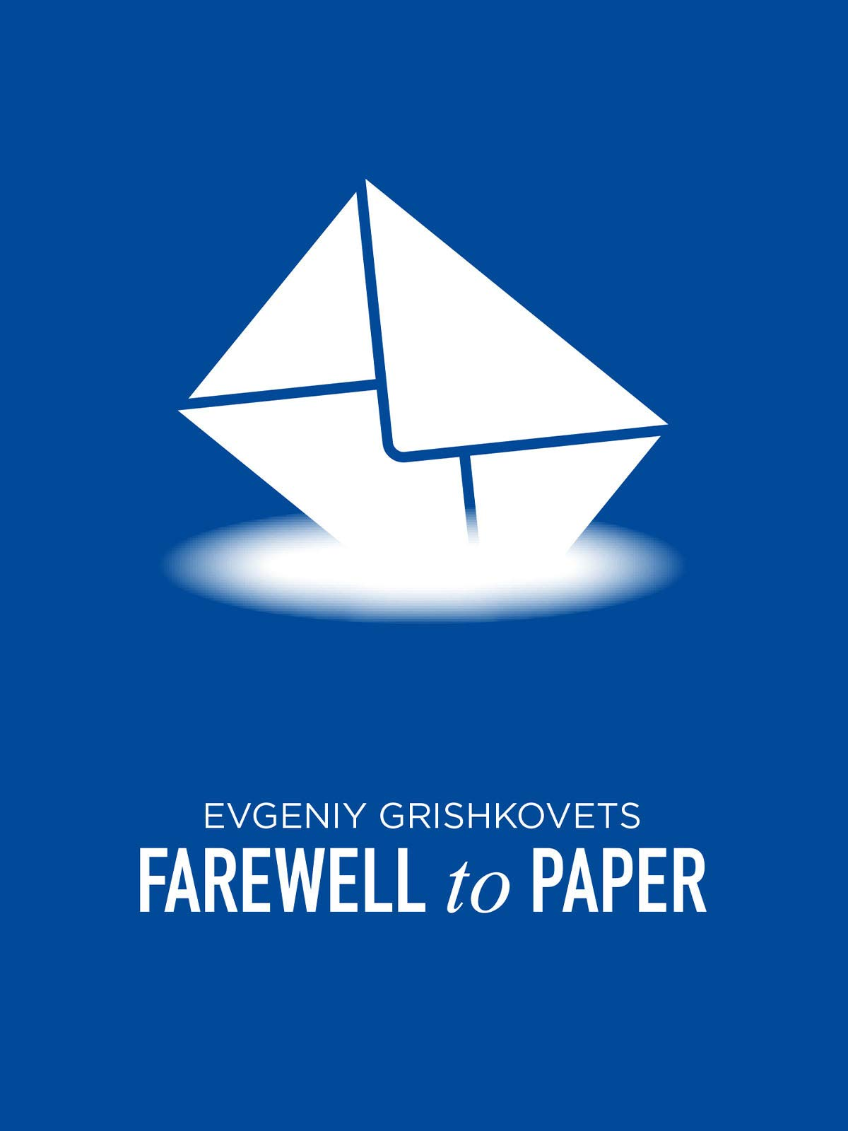 Farewell to Paper
