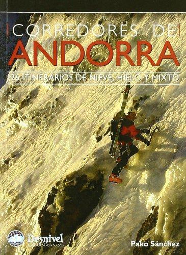 Descargar Libro Corredores De Andorra - 126 Itinerarios De Hielo, Mixto Y Nieve Pako Sanchez