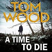 A Time to Die | Tom Wood