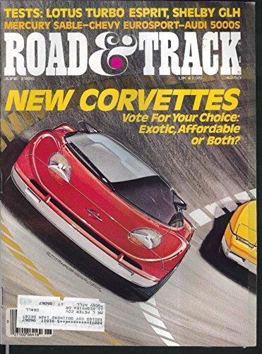 (ROAD & TRACK Corvette Lotus Turbo Esprit Shelby Acura Legend road tests 6 1986)