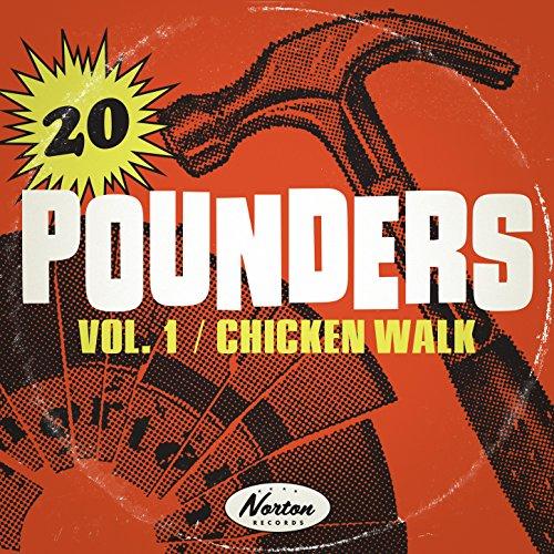Chicken Walk: 20 Pounders, Vol. 1