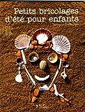 """Afficher """"Petits bricolages d'été pour enfants"""""""