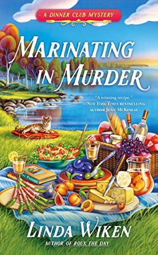 Marinating in Murder (A Dinner Club Mystery Book 3)