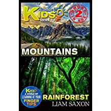 A Smart Kids Guide To MOUNTAINS AND RAINFOREST: A World Of Learning At Your Fingertips
