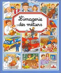 L'Imagerie des métiers par Beaumont