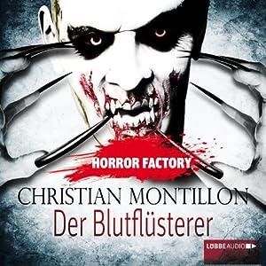 Der Blutflüsterer (Horror Factory 3) Hörbuch