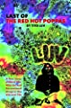 Last of the Red Hot Poppas: A True Story of Band Life, Wild Sex and Recreational Drugs in the 60s and 70s