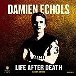 Life After Death | Damien Echols