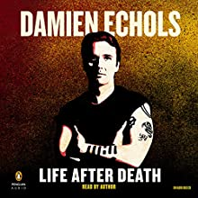 Life After Death Audiobook by Damien Echols Narrated by Damien Echols