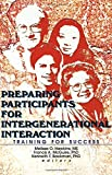 img - for Preparing Participants for Intergenerational Interaction: Training for Success by Melissa Hawkins (1998-10-29) book / textbook / text book
