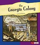 The Georgia Colony, Tyler Schumacher, 0736826742