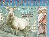Night of the White Stag, Mary-Claire Helldorfer, 0385322615