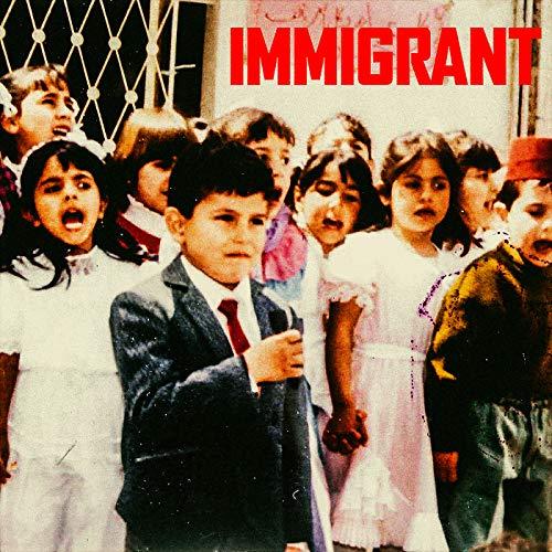 Immigrant [Explicit]