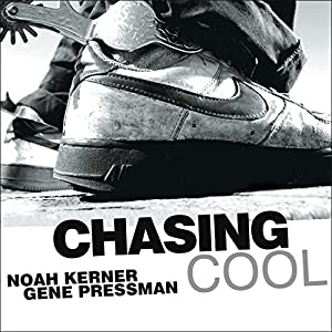 Chasing Cool Audiobook