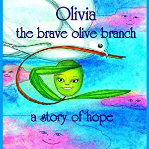 Olivia the Brave Olive Branch Audiobook