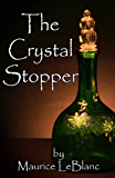 The Crystal Stopper (Illustrated)