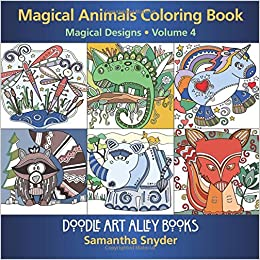 Magical Animals Coloring Book: Magical Designs (Doodle Art Alley