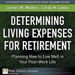 Determining Living Expenses for Retirement