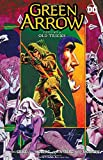 Green Arrow Vol. 9: Old Tricks