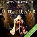 Le temple noir (Antoine Marcas 8) | Livre audio Auteur(s) : Éric Giacometti, Jacques Ravenne Narrateur(s) : Julien Chatelet