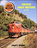 img - for Chicago Great Western in Color book / textbook / text book