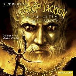 Die Schlacht um das Labyrinth (Percy Jackson 4)