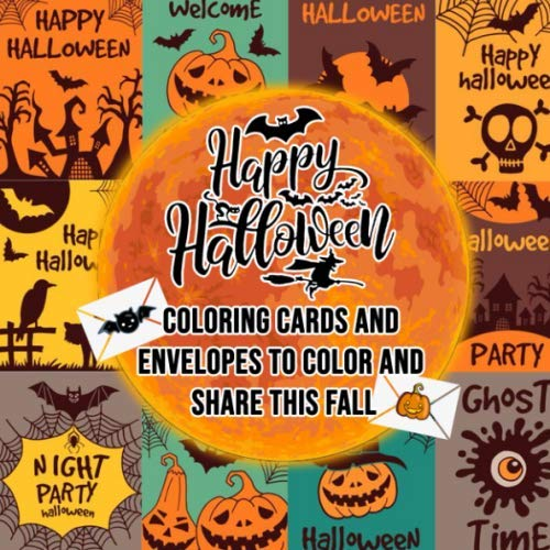 Happy Halloween: Coloring Cards and Envelopes To Color and Share This Fall