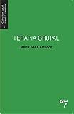 Terapia grupal: Manual para la acción (Salud mental colectiva nº 4)