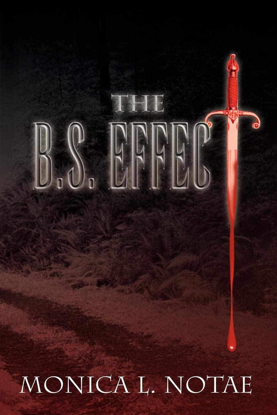 The B.S. EFFECT