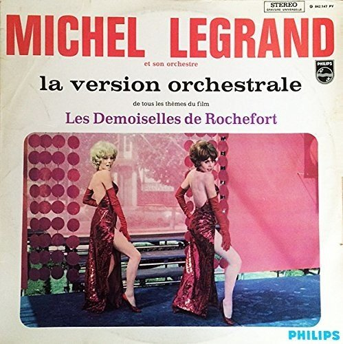 Les Demoiselles De Rochefort  (The Young Girls of Rochefort) (Original Soundtrack)