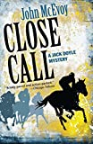 img - for Close Call (Jack Doyle Series) book / textbook / text book