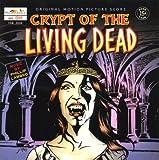 Phillip Lambro - Crypt Of The Living Dead by Phillip Lambro