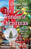 #9: Chicken Soup for the Soul: The Wonder of Christmas: 101 Stories about the Joy of the Season