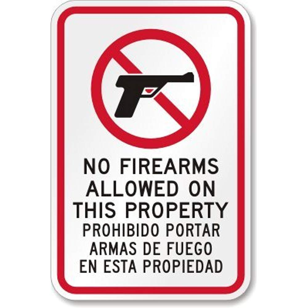 No Firearms Allowed On This Property. Prohibido Portar Armas ...