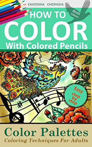 How To Color With Colored Pencils: Color Palettes. Coloring ...