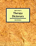 Idyll Arbor's Therapy Dictionary, Anne Battiste, 1882883462