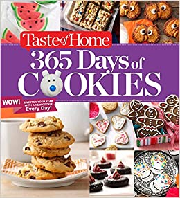 Taste Of Home 365 Days Of Cookies Sweeten Your Year With A New