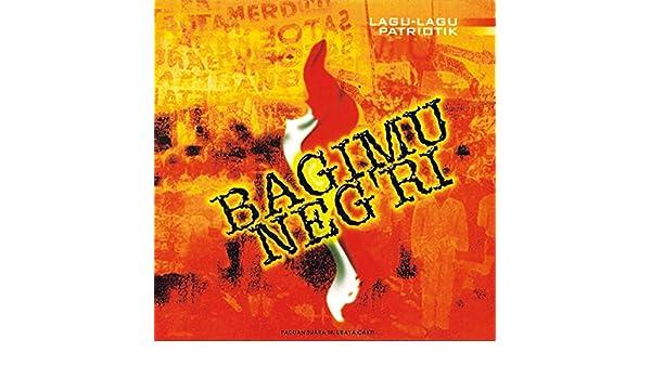 Lagu Lagu Patriotik: Bagimu Negri by Tri Ubaya Cakti on Amazon Music - Amazon.com