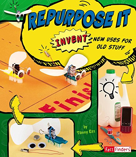 Repurpose It (Invent It)
