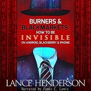 Burners & Black Markets Audiobook