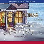 Somewhere Along the Way | Jodi Thomas
