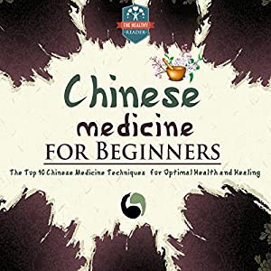 Chinese Medicine for Beginners Audiobook