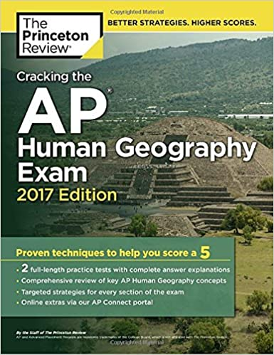 Amazon cracking the ap human geography exam 2017 edition cracking the ap human geography exam 2017 edition proven techniques to help you score a 5 college test preparation publicscrutiny Images