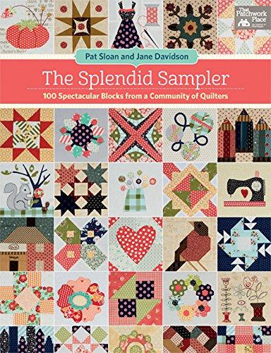 The Splendid Sampler: 100 Spectacular Blocks from a Community of ()