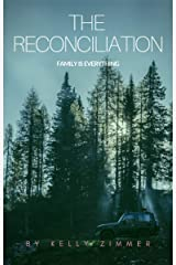 The Reconciliation: Because Family is Everything Kindle Edition