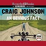 An Obvious Fact | Craig Johnson