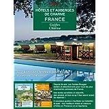 Guide des hôtels et auberges de charme – France 2013 (textes, photos, liens pour réserver) (Collection Guides de Charme) (French Edition)