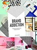 #7: Brand Addiction: Designing Identity for Fashion Stores
